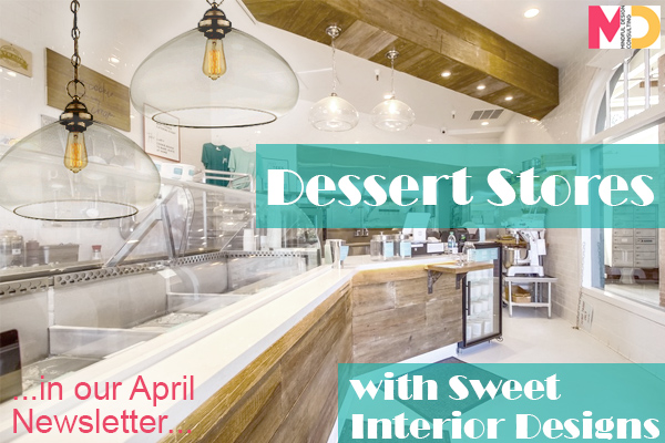 April Newsletter Dessert Stores With Sweet Interior Design
