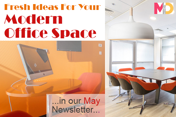 May Newsletter Fresh Ideas For Your Modern Office Space