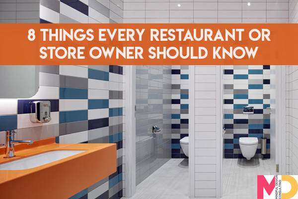 8 Things Every Restaurant or Store Owner Should Know