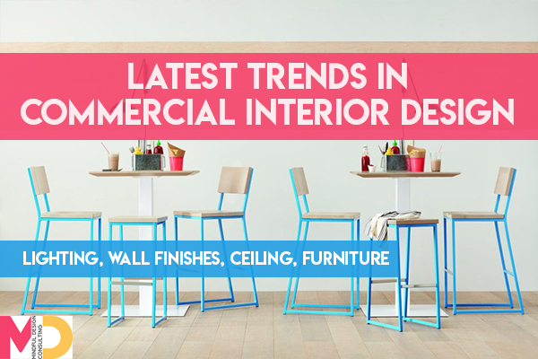 Latest Trends in Commercial Interior Design